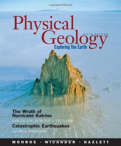 Physical Geology: Exploring the Earth, 6th Edition (Best Geology Schools In Us)