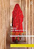 Gender and Masculinities: Histories, Texts and Practices in India and Sri Lanka (Routledge South Asian History and Culture Series)