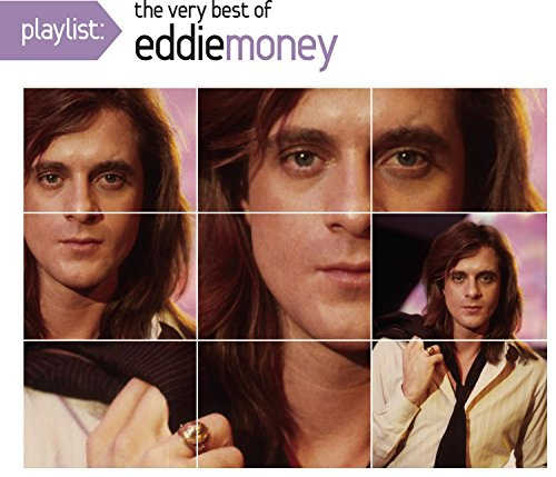 Playlist: The Very Best of Eddie Money (Eco-Friendly Packaging)