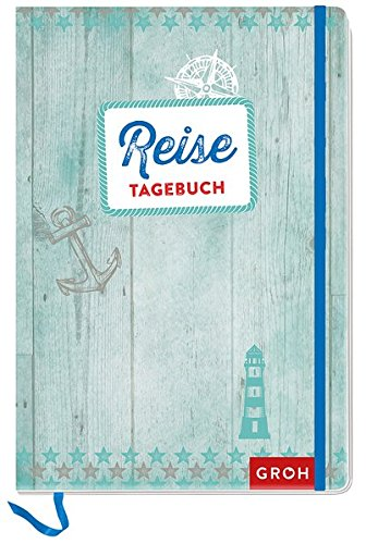 Reisetagebuch (Anker) (GROH Tagebuch) Tageskalender – 13. Juni 2016 Joachim Groh Groh Verlag B019PWFBB6 Blanko-Buch / Tagebuch