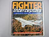Fighter Interceptors 9780850459326