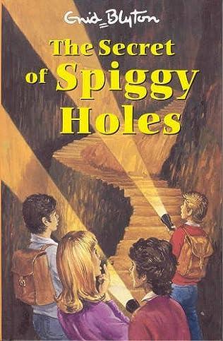 book cover of The Secret of Spiggy holes