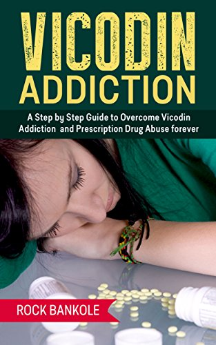 vicodin-addiction-the-ultimate-step-by-step-guide-to-vicodin-addiction-treatment-and-prescription-dr