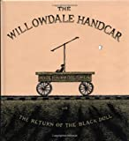The Willowdale Handcar, Edward Gorey, 0151010358