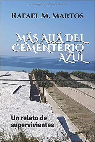 Más allá del cementerio azul: Amazon.es: Rafael M. Martos ...
