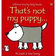 That's Not My Puppy: Its Coat Is Too Hairy(Usborne Touchy-Feely Books)
