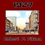 1927 | Robert P. Fitton