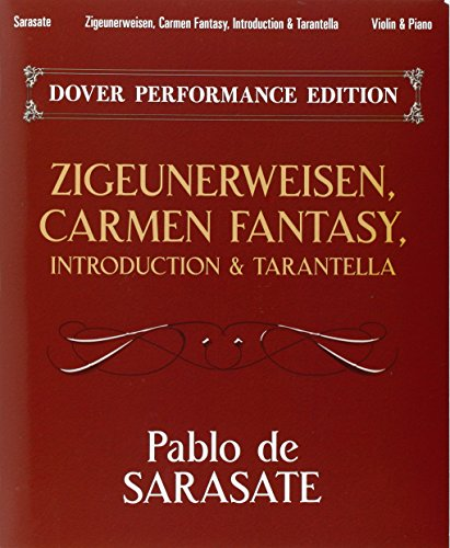 (Zigeunerweisen, Carmen Fantasy, Introduction & Tarantella: with Separate Violin Part (Dover Chamber Music Scores))
