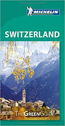 Book Switzerland Green Guide (Michelin Green Guides) by Michelin (Illustrated, 1 Oct 2012)