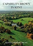 img - for Capability Brown in Kent book / textbook / text book