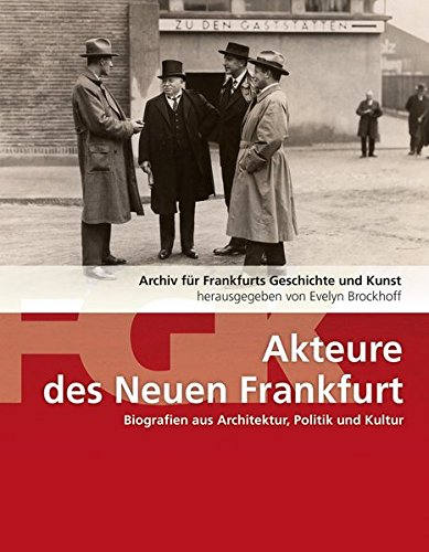 Akteure des Neuen Frankfurt