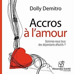 Accros à l'amour Audiobook