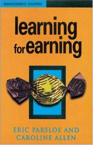 Learning for Earning (Management Shapers)