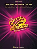 Charlie And The Chocolate Factory - Musical (London) - Vocal Selections Book: Singpartitur für Gesang
