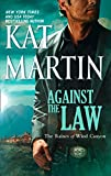 Against the Law by Kat Martin front cover