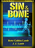 img - for Sin and Bone by Bette Golden Lamb and J.J. Lamb, (Gina Mazzio Series, Book 2) from Books In Motion.com book / textbook / text book