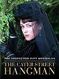 Inspector Pitt Mysteries: The Cater Street Hangman