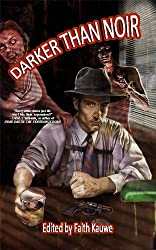 Darker Than Noir: A Collection of Horror Mysteries