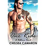 One Ride (the Hellions Ride): Written by Chelsea Camaron, 2013 Edition, Publisher: Createspace [Paperback]