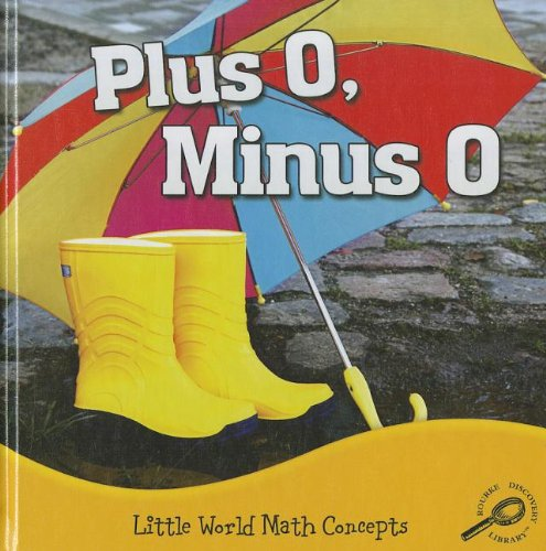 Download Plus 0, Minus 0 (Little World Math Concepts) pdf epub