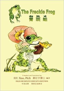 Descargar It Español Torrent The Freckle Frog (simplified Chinese): 05 Hanyu Pinyin Paperback B&w: Volume 17 Ebooks Epub