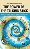 The Power of the Talking Stick, Sharon J. Ridgeway and Peter J. Jacques, 1612052908