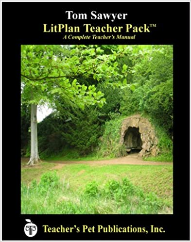 Litplan Teacher Pack: The Adventures of Tom Sawyer