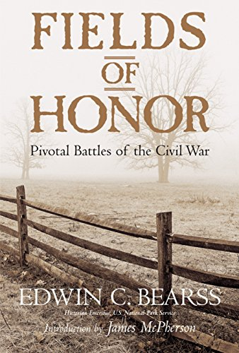 Fields of Honor: Pivotal Battles of the Civil War (The Civil War Strange & Fascinating Facts)