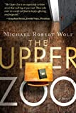 The Upper Zoo, Michael Wolf, 076844098X