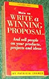 How To Write a Winning Proposal (and Sell People on Your Products, Projects and Ideas) - 2 volume VHS set by Patricia Cramer