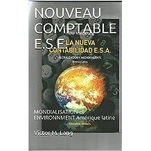 NOUVEAU COMPTABLE E.S.E.: MONDIALISATION et ENVIRONNMENT Amérique latine (French Edition)