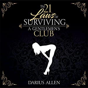 The 21 Laws of Surviving a Gentlemen's Club Audiobook