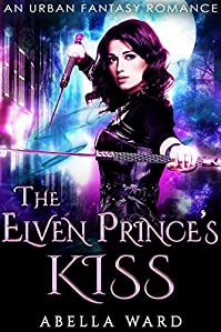 The Elven Prince's Kiss by Abella Ward ebook deal