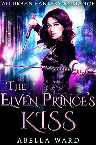 The Elven Prince's Kiss by Abella Ward