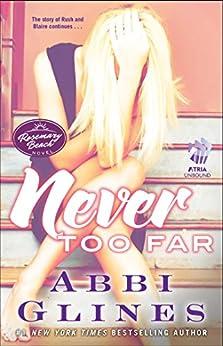 Never Too Far: A Rosemary Beach Novel (The Rosemary Beach Series Book 2) by [Glines, Abbi]
