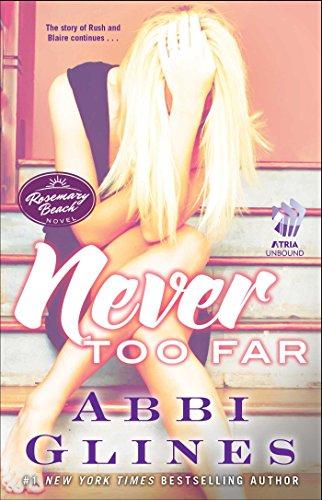 Never Too Far: A Rosemary Beach Novel (The Rosemary Beach Series Book 2)