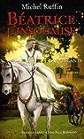 Beatrice l Insoumise, tome 1 : Les Conquerants par Ruffin