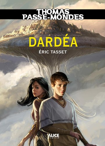 thomas-passe-mondes-darda-tome-1-saga-fantasy-french-edition
