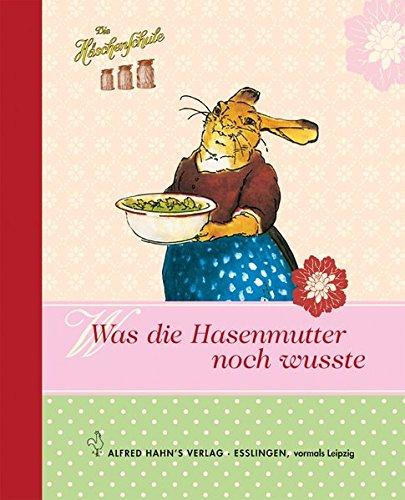 Häschenschule - Was die Hasenmutter noch wusste