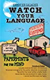 img - for Watch Your Language: Papermints For The Mind book / textbook / text book