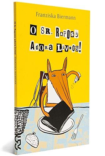 O Sr. Raposo Adora Livros!