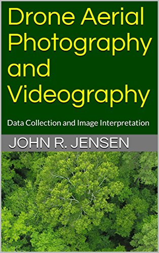 D0wnl0ad Drone Aerial Photography and Videography: Data Collection and Image Interpretation (Kindle Book 1)<br />Z.I.P