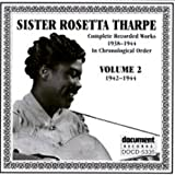 Sister Rosetta Tharpe Vol. 2 1942-1944