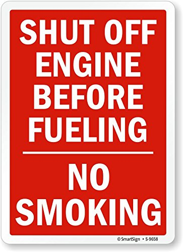 Smartsign S-9658-PL-14Shut Off Engine Before Fueling No Smoking Plastic Sign