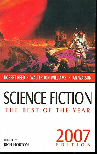Science Fiction: The Best of the Year, 2007 Edition (Science Fiction: The Best of ... (Quality))