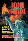 img - for Beyond Our Consent by Robert Harris Brevig (2004-06-14) book / textbook / text book