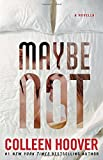 maybe not a novella by colleen hoover 2015 12 22