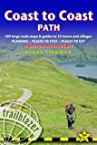 Coast to Coast Path: Trailblazer British Walking Guide: Practical Walking Guide from St Bees to Robin Hood's Bay with 109 Large-Scale Walking Maps & ... Stay, Places to Eat (British Walking Guides)