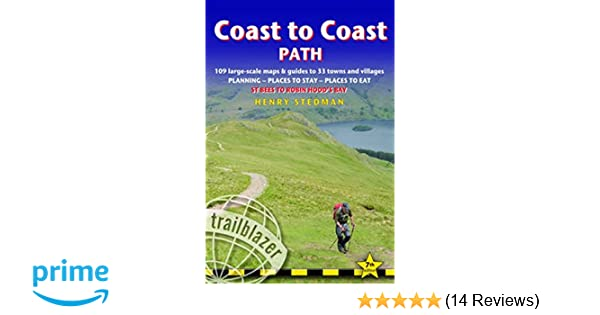 Coast to Coast Path: 109 Large-Scale Walking Maps & Guides to 33 ...