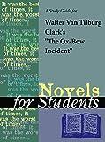 A study guide for Walter Van Tilburg Clark's
